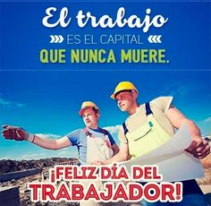 imagenes del dia del trabajo 1 de mayo 1 Thing 1, Baseball Cards, Sports, Happy Labor Day, Images Of Happiness, May 1, Encourage Quotes, Working Man, International Day Of