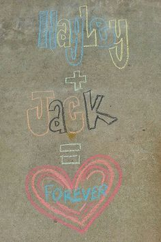 You and me forever in chalk! Love u baby