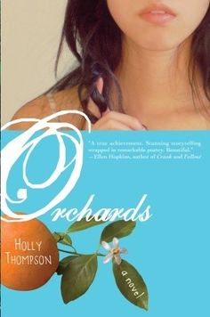 Orchards by Holly Thompson, a novel told in verse.