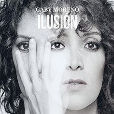 Gaby Moreno - Ilusión