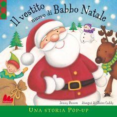 """#unlibropernatale  """"Il vestito nuovo di Babbo Natale"""" Babbo NAtale vuole cambiare il suo vecchio vestito, ma non ne trova nessuno adatto e rischia di ritardare la partenza con la slitta. Per fortuna interviene Mamma Natale...."""