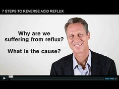 House Call: 7 Steps To Reverse Acid Reflux  (I personally just take a couple of apple cider vinegar capsules at the first sign of reflux or heartburn & it works fast & great!)