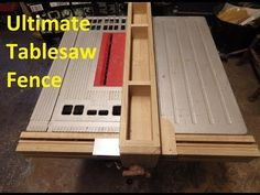 The Ultimate Table Saw Fence - YouTube
