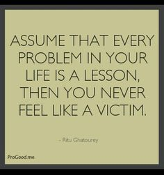 Are You A Victim Or A Victor?