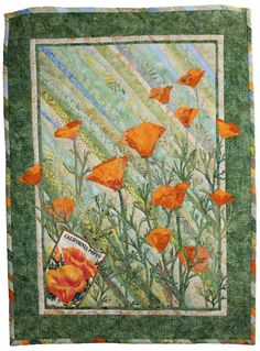 """Poppy quilt: """"So She Sows and Sews"""" by Jan Scrutton (California). California State Park tribute quilt."""