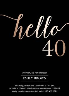 Birthday Invitation, Modern Faux Gold Foil, Hello Thirty Birthday Cards, Eco friendly Soy I Forty Birthday, 30th Birthday Parties, Birthday Cards, Birthday Ideas, Diy Birthday, Printable Birthday Invitations, Diy Invitations, Digital Invitations, Gold Foil