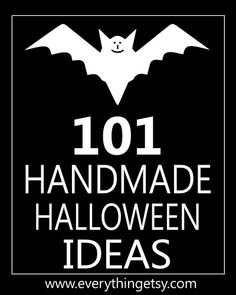 101 Handmade Halloween Craft Ideas - DIY Holiday Crafts on EverythingEtsy.com