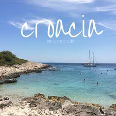 Una completa guía de Croacia para saber dónde ir, qué ver, dónde comer o dormir…