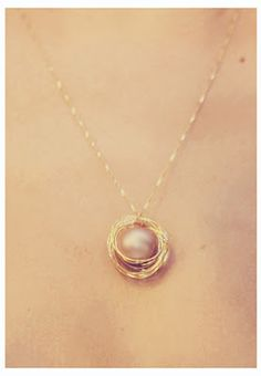 DIY Bird's Nest necklace....Want to do this with the rose petals from dad's funeral