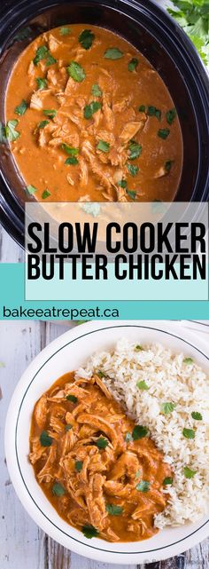 Homemade butter chicken cooked in the slow cooker with an easy to make sauce. It's the perfect weeknight meal with very little hands on cooking time!