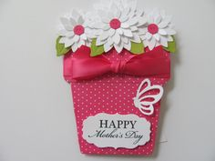 Happy Mother's Day Card, Flower Pot Cards, Mom, Mother's Day Cards, Mothers Day, Mothers Day Gift, Gifts For Her, Handmade, Mothers Gift