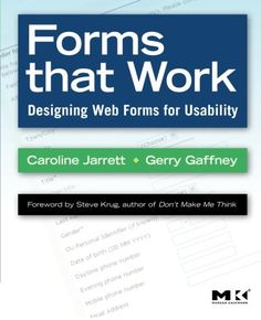 Forms that Work: Designing Web Forms for Usability (Inter...