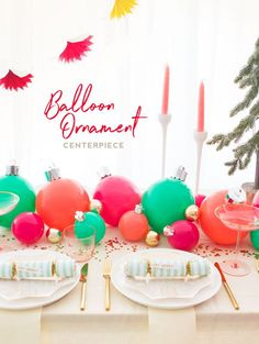 Balloon Ornament Centerpiece | Oh Happy Day!