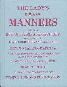 A Lady's Book of Manners