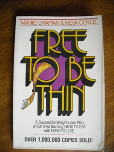 Free to be Thin by Marie Chapian and Neva Coyle (1979) ~~ for sale at Wenzel Thrifty Nickel eCRATER store