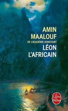 Léon l'Africain (Amin Maalouf) Amin Maalouf, Lus, Romance Books, Romans, Communication, Poetry, Articles, Author, Peace