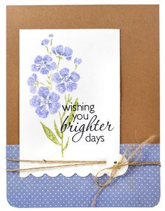 Wishing You Brighter Days Card