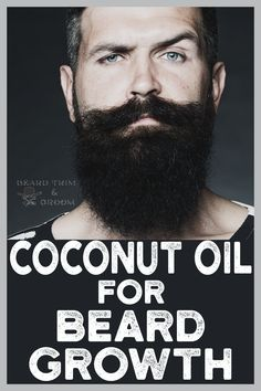 Many people talk about coconut oil for beard growth, find out if it's true. Here you can discover the benefits and uses of coconut oil for your beard. Read more about coconut oil properties at beardtrimandgroom.com. #beardgrowth #coconutoil #beardgrooming Natural Beard Growth, Beard Growth Tips, Beard Tips, Diy Beard Oil, Beard Wax, Beard Look, Beard Style, Coconut Oil For Beard, Best Beard Care Products