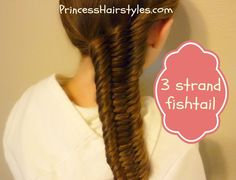 Three (3) Strand Fishtail Braid Tutorial