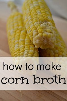 How to make corn bro