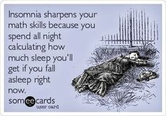 Math Humor | Insomnia | Created by Someecards via Funny Technology - Google+