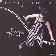 Hiromi - Place To Be