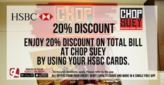 Avail 20% discount on the total bill at Chop Suey by using your HSBC cards. Download GL Deals app now to get more access to such offers! http://www.gldeals.com/myapp  #ChopSuey #Chinese #ChineseRestaurant #HSBC #HSBCCards #HSBCOffers #App #MobileApp #AndroidApp #iOSApp #AppStore #PlayStore #Deals #Discounts #Offers #Cards #UAE #Like #Share #GLDeals #UAEDeals #DubaiDeals #DubaiOffers #FreeApp