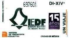 Para conmemorar el 15 aniversario de creación del Instituto Electoral del Distrito Federal (IEDF), el Sistema de Transporte Colectivo emitió un tiraje de boletos en el mes de marzo.