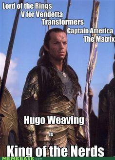 Hugo Weaving is King of the Nerds