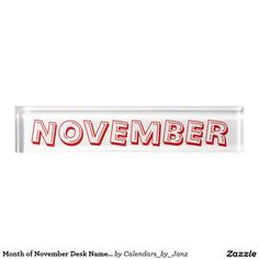 Month of November Desk Nameplate by Janz
