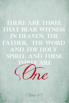 1 John 5:7 (KJV)...More at http://beliefpics.christianpost.com