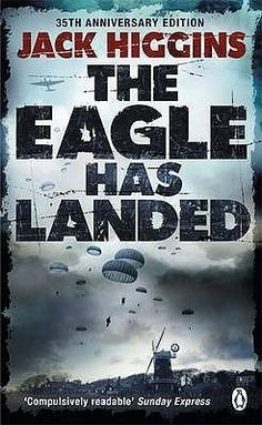 The Eagle Has Landed (Liam Devlin, #1) Great book, and loved the sequel, The Eagle Has Flown, as well.