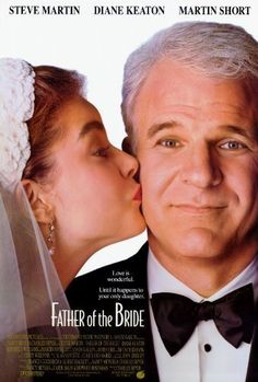 Father of the Bride (1991).                         I really liked this movie series and the original was just as great!