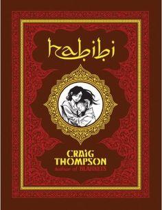 Habibi by Craig Thompson    Beautiful, beautiful, beautiful.