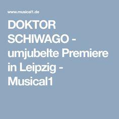 DOKTOR SCHIWAGO - umjubelte Premiere in Leipzig - Musical1