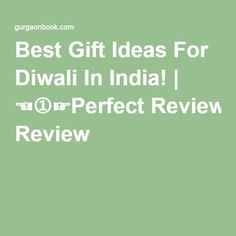 Best Gift Ideas For Diwali In India! | ☜➀☞Perfect Review