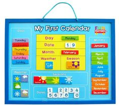 My First Calendar Fun Factory My First Calendar is the perfect educational toy. Hang My First Calendar on your wall and your child can learn about the days of the week as well as concepts related to the date, month, time, weather and 4 seasons. It's also a visual way to help your child understand and remember their weekly routine. The board and it's pieces are magnetic ensuring the pieces stay securely on the board.  Size: 44×35 cm. Age 3+