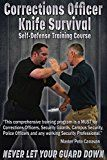 Free Kindle Book -   Corrections Officer Knife Survival: Self-Defense Training Course
