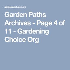 Garden Paths Archives - Page 4 of 11 - Gardening Choice Org