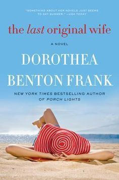 The Last Original Wife... 4 stars.  Every married woman will relate to this story.  Hilariously funny, warm and cuddly.