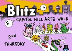 Take an artistic hike through the Blitz Capitol Hill Arts Walk on the second Thursday of each month.