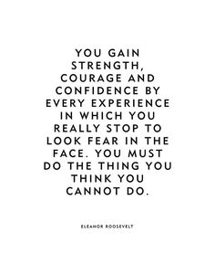 """Eleanor Roosevelt Leadership Quote Poster Or Print """"Look fear in the face"""" marley quotes quotes morning quotes quotes quotes quotes beginning quotes about strength quotes quotes Now Quotes, Fear Quotes, Life Quotes Love, Woman Quotes, Success Quotes, Quotes To Live By, Quotes About Fear, Quotes About Change, Quotes About Leadership"""