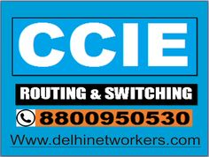CCNA routing and switching , CCNP routing and switching, CCIE & CCDP with offer. Find more about over courses call us 91 8800950530