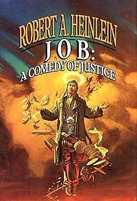 Job: A Comedy of Justice by Robert A. Heinlein     I first read this book when I was in high school.  It is a  love story, a satire of religion and a time travel novel.  It confuses me but I love it anyway. :)
