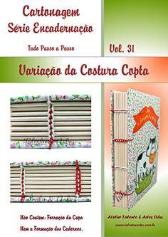 Encadernação Vol. 31 - Variação da Costura Copta.