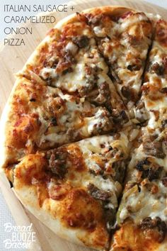 This Italian Sausage + Caramelize Onion Pizza  is totally worth skipping take out for!