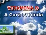 VITAMINA D-A VITAMINA DIVINA E A RELAÇÃO COM O NOSSO SOL CENTRAL | A Luz é Invencível