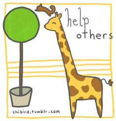 "chibird: ""help others"""
