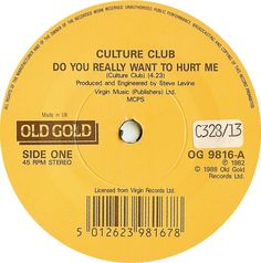 Do You Really Want to Hurt Me by Culture Club