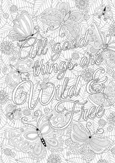 All Good Things are Wild & Free - Colour with Me HELLO ANGEL - coloring, design, coloring for grown ups, doodles, quote, uplifting